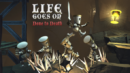 Life Goes On: Done to Death – Review
