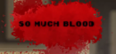 So Much Blood – Review