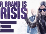 Our Brand Is Crisis (DVD) – Movie Review
