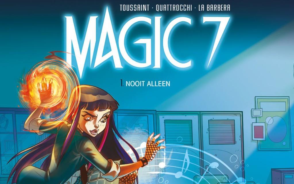 Magic 7 #1 Nooit Alleen Banner