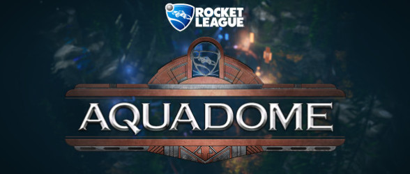 Rocket League Aquadome available as of today