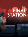 The Final Station – Review