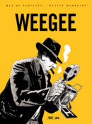 Weegee – Comic Book Review