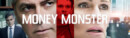 Money Monster (Blu-ray) – Movie Review