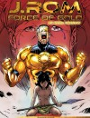 J.Rom: Force of Gold #5 Rode Sneeuw – Comic Book Review
