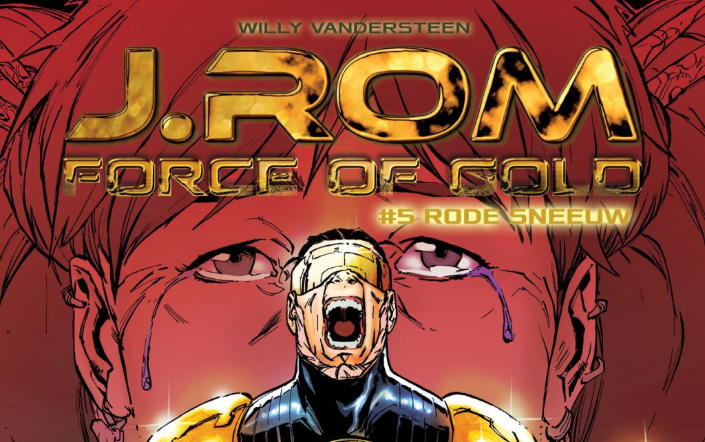 J.Rom Force of Gold #5 Rode Sneeuw Banner