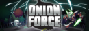 Onion Force – Review