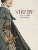 Vincent – Heilige tussen de musketiers – Comic Book Review