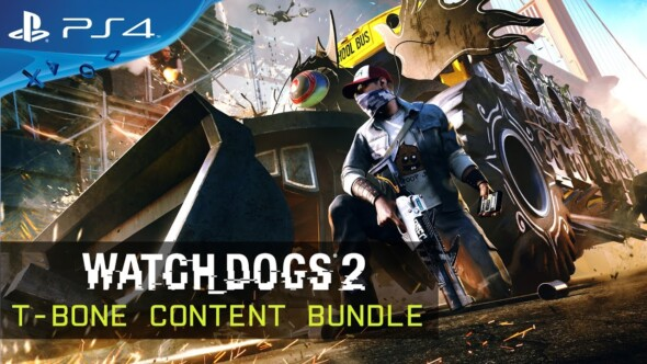 Watch Dogs 2: T-Bone Content Bundle Trailer released