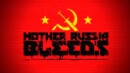 Mother Russia Bleeds – Review