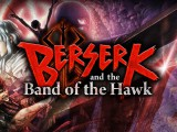 Berserk and the Band of the Hawk – Review