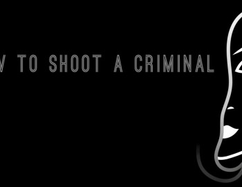 How To Shoot A Criminal – Review