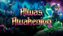 Alwa's Awakening – Review
