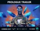 ELEX prologue trailer out now!