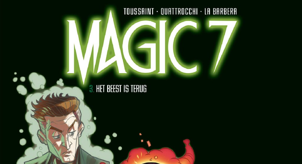 Magic 7 #3 Het Beest is terug 1