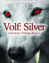Volf: Silver (Amethyst Trilogy Book #1) – Book Review