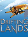 New trailer released for Drifting Lands