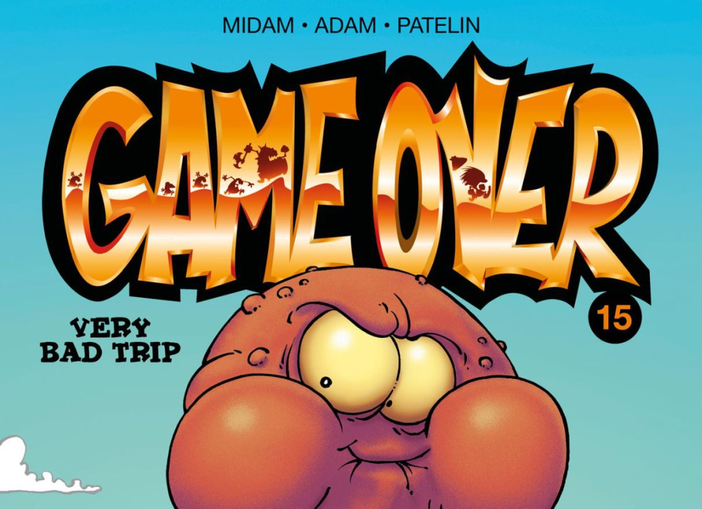 Game Over #15 Very Bad Trip Banner
