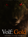 Volf: Gold (Amethyst Trilogy Book #2) – Book Review