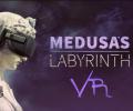 Medusa's Labyrinth in VR