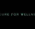 A Cure for Wellness (DVD) – Movie Review