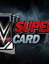 Update 4 for WWE SuperCard Season 3 online