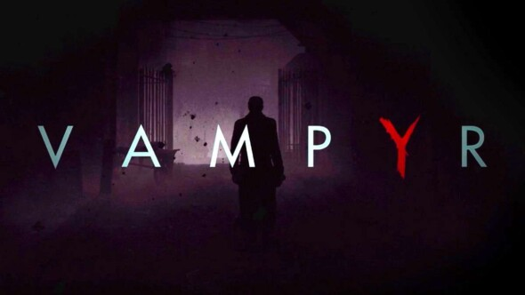 Vampyr – Release creeping in closer!