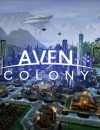 Aven Colony – Review
