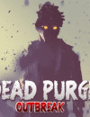 Dead Purge: Outbreak – Review