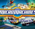 Micro Machines World Series – Review