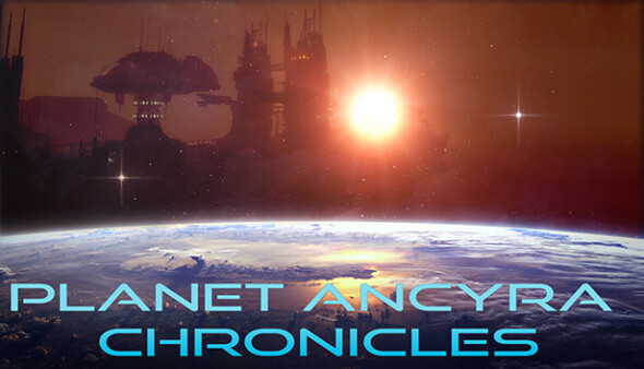 Planet Ancyra Chronicles launches on Steam the 21st of July 2017