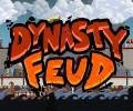 Dynasty Feud – Review