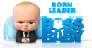 The Boss Baby (Blu-ray) – Movie Review