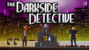 The Darkside Detective – Review