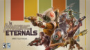 The Amazing Eternals – Gameplay revealed & Founders program announced!
