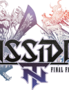 Dissidia Final Fantasy NT – Preview