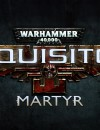 Warhammer 40k Inquisitor – martyr – Early access available