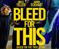 Bleed for This (Blu-ray) – Movie Review