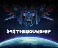 Mothergunship – Review
