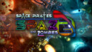 Space Pirates and Zombies 2 – Review