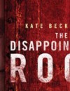 The Disappointments Room (DVD) – Movie Review