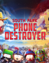 South Park: Phone Destroyer coming soon