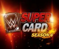 WWE SuperCard – Season 4 announced!