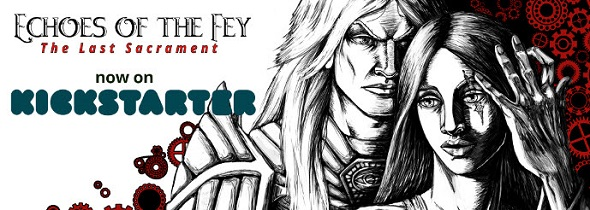 Echoes of the Fey – Episode 2 Kickstarter campaign ending soon!