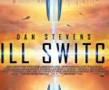 Kill Switch (DVD) – Movie Review