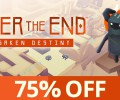 After the End: Forsaken Destiny, available at 75% Off for a Limited Time