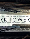 The Dark Tower (Blu-ray) – Movie Review