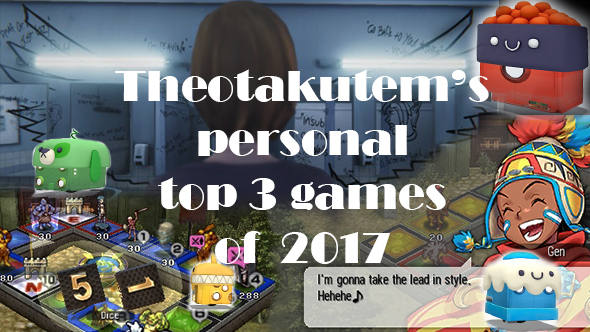 Theotakutem's personal top 3 of 2017