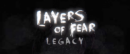 Layers of Fear: Legacy – Review