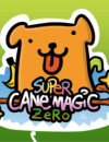 Super Cane Magic ZERO – Review